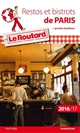GUIDE DU ROUTARD RESTOS ET BISTROTS DE PARIS 201617